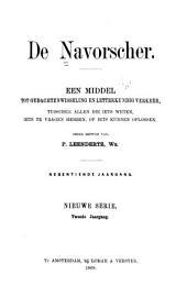 De Navorscher: Een middel tot gedachtenwisseling en letterkundig verkeer tuschen allen, die iets weten, iets te vragen hebben of iets kunnen oplossen, Volume 2;Volume 19