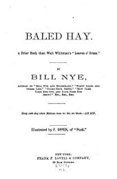 "Baled Hay: A Drier Book Than Walt Whitman's ""Leaves O' Grass""."