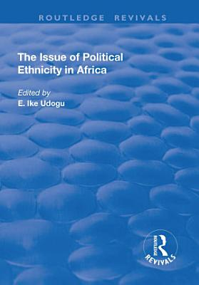 The Issue of Political Ethnicity in Africa
