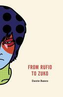 From Rufio to Zuko