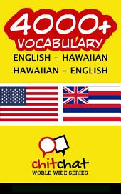 4000+ English - Hawaiian Hawaiian - English Vocabulary