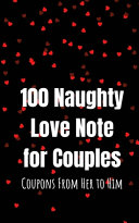 100 Naughty Love Notes for Couples