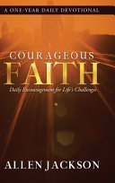 Courageous Faith  Daily Encouragement for Life s Challenges Book