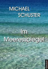 Im Meeresspiegel: Roman