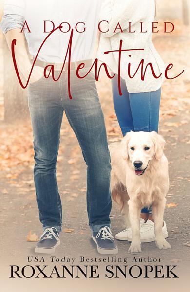 Download A Dog Called Valentine Book