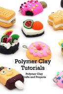 Polymer Clay Tutorials PDF