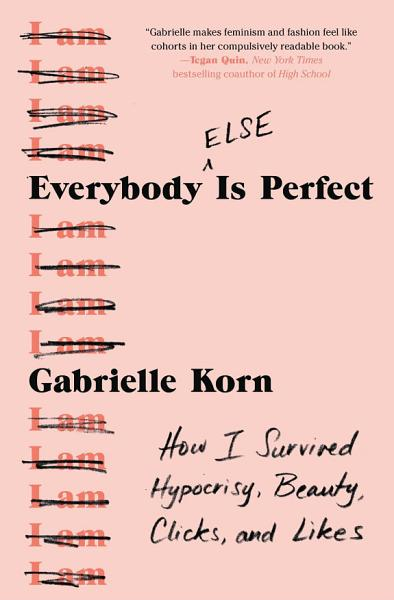 Download Everybody  Else  Is Perfect Book