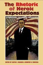 The Rhetoric of Heroic Expectations