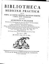 Bibliotheca Medicinae Practicae: Qua Scripta Ad Partem Medicinae Practicam Facientia A Rerum Initiis Ad A. MDCCLXXV Recensentur. Ab Anno 1648. Ad A. 1685. 3