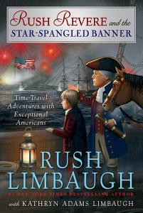 Rush Revere and the Star Spangled Banner Book