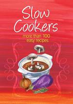 Easy Eats: Slow Cookers