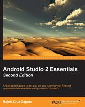 Android Studio 2 Essentials: Edition 2