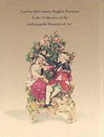 Eighteenth century English Porcelain in the Collection of the Indianapolis Museum of Art PDF