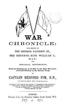 War chronicle  with memoirs of the emperor Napoleon iii   c    PDF