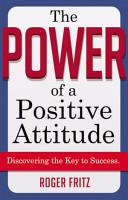 The Power of a Positive Attitude PDF