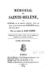 Mémorial de Sainte-Hélène ou journal où se trouve consigné, jour par jour, ce qu'a dit et fait Napoléon durant dix-huit mois: Volume8