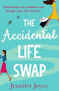 The Accidental Life Swap Book