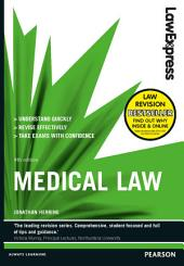 Law Express: Medical Law (Revision Guide): Edition 4
