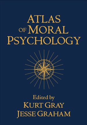 Atlas of Moral Psychology PDF