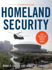 Homeland Security: A Complete Guide 2/E: Edition 2