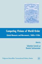 Competing Visions Of World Order Book PDF