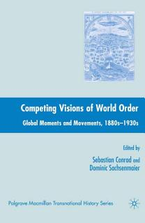 Competing Visions of World Order Book
