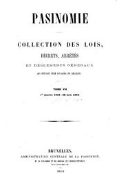 Pasinomie: collection des lois, décrets, arrêtés et règlements généraux qui peuvent être invoqués en Belgique, Volume7