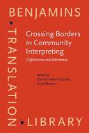 Crossing Borders in Community Interpreting