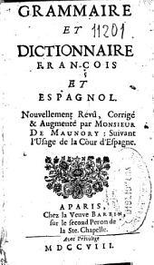 Grammaire et dictionnaire françois et espagnol