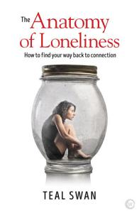 The Anatomy of Loneliness Book