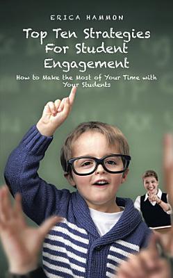 Top Ten Strategies For Student Engagement