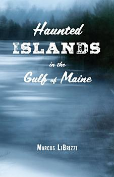 Haunted Islands in the Gulf of Maine PDF