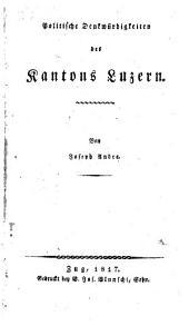 Politische Denkwürdigkeiten des Kantons Luzern