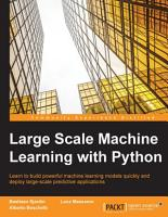 Large Scale Machine Learning with Python PDF