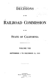 Decisions of the Railroad Commission of the State of California: Volume 8