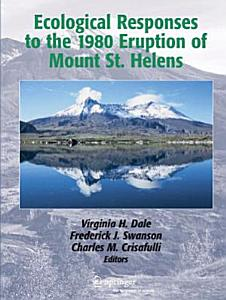 Ecological Responses to the 1980 Eruption of Mount St  Helens Book