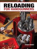 Reloading for Handgunners PDF