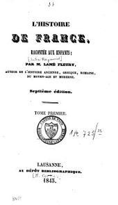 L'histoire de France, racontée aux enfants: Volume38