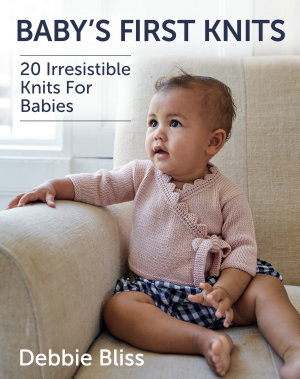 Baby s First Knits PDF
