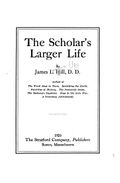 The Scholar's Larger Life