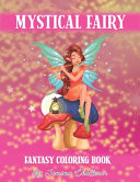 Mystical Fairy Fantasy Coloring Book