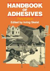 Handbook of Adhesives: Edition 3