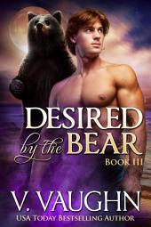 Desired by the Bear Book 3: Werebear Romance