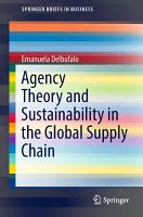 Agency Theory and Sustainability in the Global Supply Chain PDF