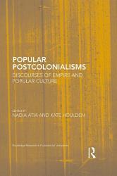 Popular Postcolonialisms Book PDF
