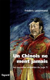 Un Chinois ne ment jamais