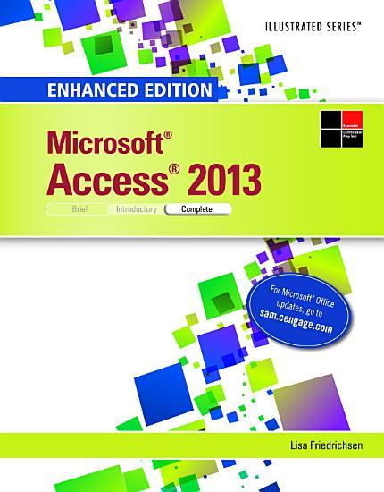 Enhanced Microsoft Access 2013  Illustrated Complete PDF