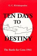 Ten Days to Destiny