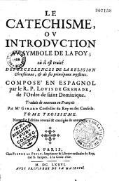 Le Catéchisme ou introduction au symbole de la foy;... traduit de nouveau en François par Mr Girard...