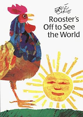 Rooster s Off to See the World